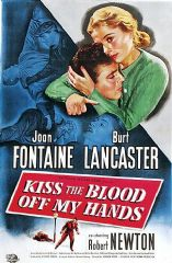 Kiss the Blood Off My Hands 1947 DVD - Joan Fontaine / Burt Lancaster